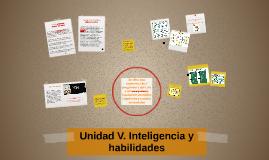 Unidad V. Inteligencia y habilidades