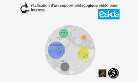 réalisation d'un support pédagogique vidéo pour internet