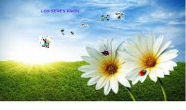 Copy of LOS SERES VIVOS