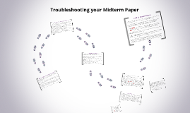 Troubleshooting your Midterm Paper