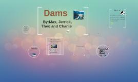River Dams