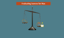 FYC and Critical Thinking: Evaluating Sources for Bias