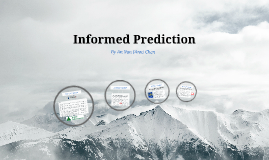 Informed Predictions
