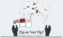 Tip or Not Tip?