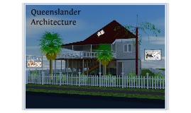 Copy of Architecture Queenslander