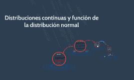 Distribuciones continuas y función de la distribución normal