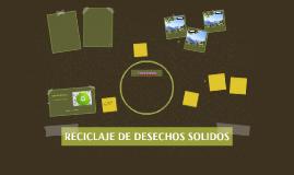 RECICLAJE DE DESECHOS SOLIDOS