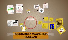 RESONANCIA NUCLEAR MÁGNETICA