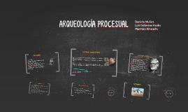 ARQUEOLOGÍA PROCESUAL