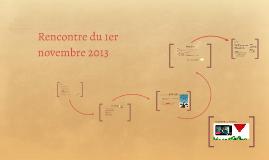 Rencontre du 1er novembre 2013