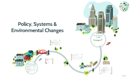 What is Policy,Systems &Evironmental Change(PSE)?