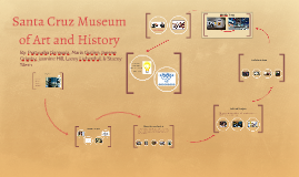 Copy of Santa Cruz Museum of Art and History