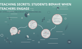 TEACHING SECRETS: STUDENTS BEHAVE WHEN TEACHERS ENGAGE