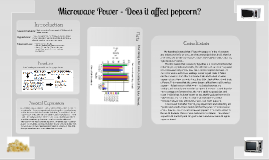 Copy of Microwave Power - Does it affect popcorn?