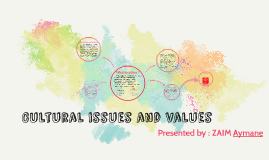 Cultural issues and values
