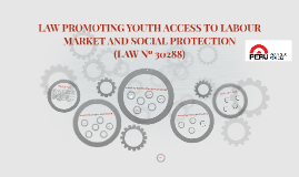 LAW PROMOTING YOUTH ACCESS TO LABOUR MARKET AND SOCIAL PROTE