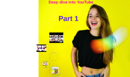 Deep dive into YouTube