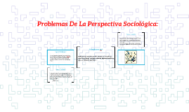 Problemas De La Perspectiva Sociológica: