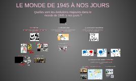 3ème SIA - Le monde de 1945 à nos jours