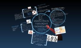 FISIOLOGIA Y FISIOPATOLOGIA DE SIGNOS VITALES