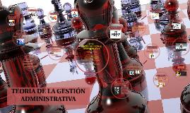 Copy of TEORIA DE LA GESTION ADMINISTRATIVA