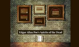 Edgar Allen Poe's Spirit of the Dead