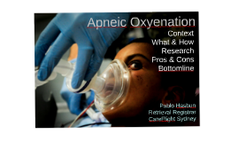 Apneic oxygenation