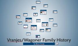 Vranjes/Wagoner Family History