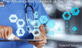 The Advancement of Medical Technology
