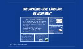 Encouraging Oral Language Development