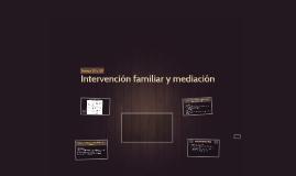 Intervención familiar y mediación