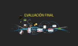 Copy of EVALUACIÓN FINAL