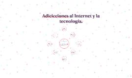 Copy of La adicción a las redes sociales y a los dispositivos electr
