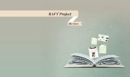 RAFT Project