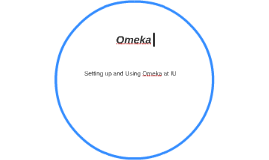 Omeka: Basics to Advanced