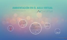Ambientación en el Aula Virtual