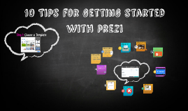 10 Tips for getting started with prezi