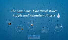 The Cuu Long Delta Rural Water Supply and Sanitation Project