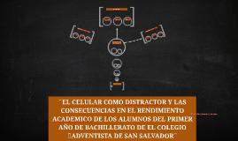 ¨EL CELULAR COMO DISTRACTOR Y LAS CONSECUENCIAS EN EL RENDIM