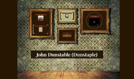 John Dunstable (Dunstaple)