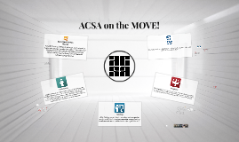 ACSA on the MOVE!