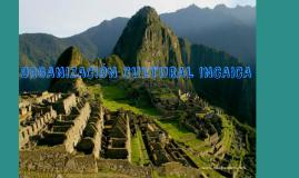 ORGANIZACION CULTURAL DEL INCANATO