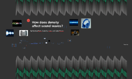 How does density affect sound waves?