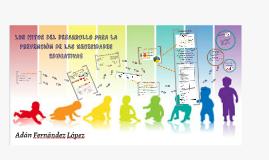 LOS HITOS DEL DESARROLLO PARA LA PREVENCIÓN DE LAS NECESIDAD