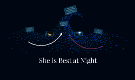She is Best at Night