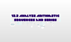 12.2 Analyze Arithmetic Sequences and Series