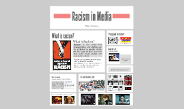 Copy of Copy of Racism in Media