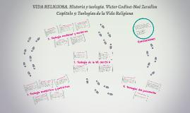 VIDA RELIGIOSA. Historia y teología. Víctor Codina-Noé Zevall