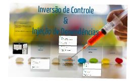 Inversão de Controle e Injeção de Dependência