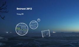 Entrust - Friday